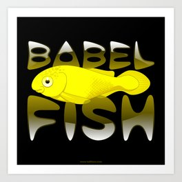 Babel fish Art Print