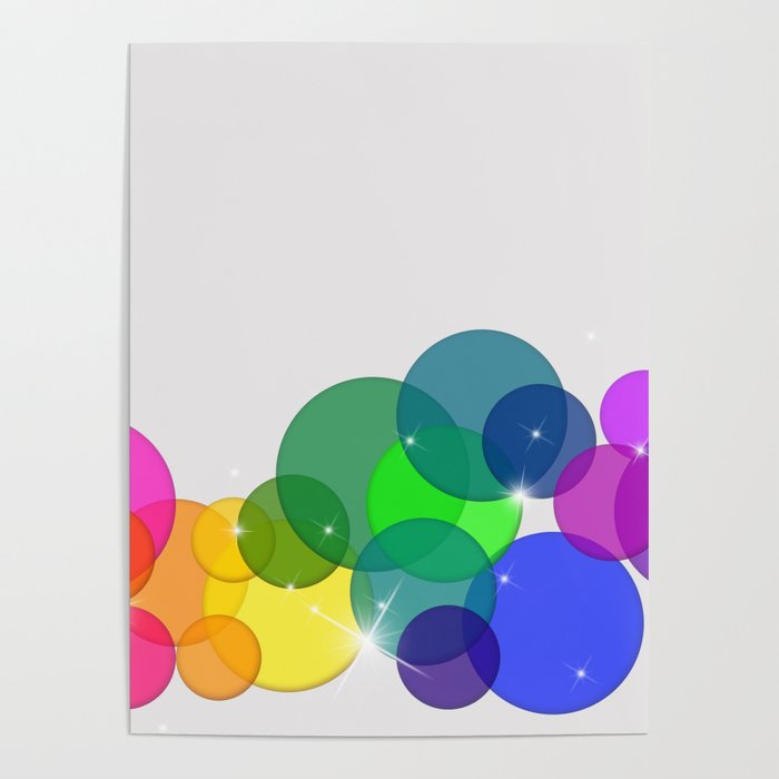 Translucent Rainbow Colored Circles with Sparkles - Multi Colored Poster