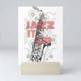 Jazz It Up Mini Art Print