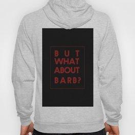 Barb:Stranger Things - tvshow Hoody