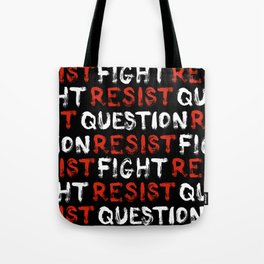 Question Resist Fight - pattern Tote Bag