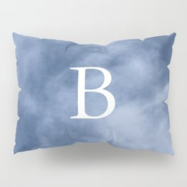 B in the clouds Pillow Sham