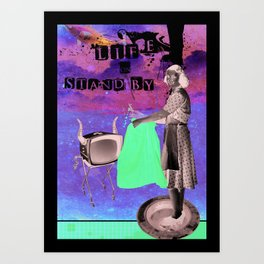 life on stand by Art Print