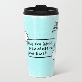 the sky is(n't even close to) the limit Travel Mug