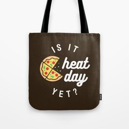 Is It Cheat Day Yet? (Pizza) Tote Bag