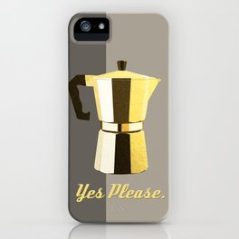 Coffee? Yes Please. iPhone Case