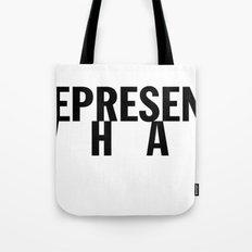 Represent What Tote Bag