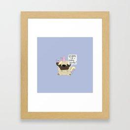 Yes Bitch, I'm a fucking Unicorn! Framed Art Print