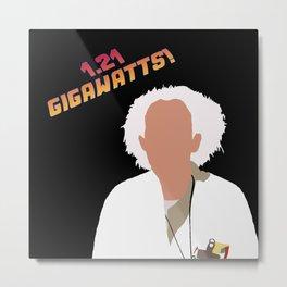 1.21 Gigawatts! Metal Print