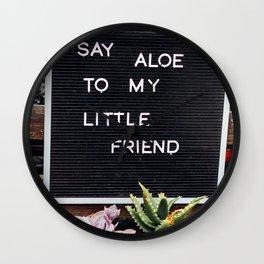 say aloe Wall Clock