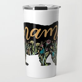 Mama Bear with Pretty Wildflowers Hand Lettering Illustration Travel Mug