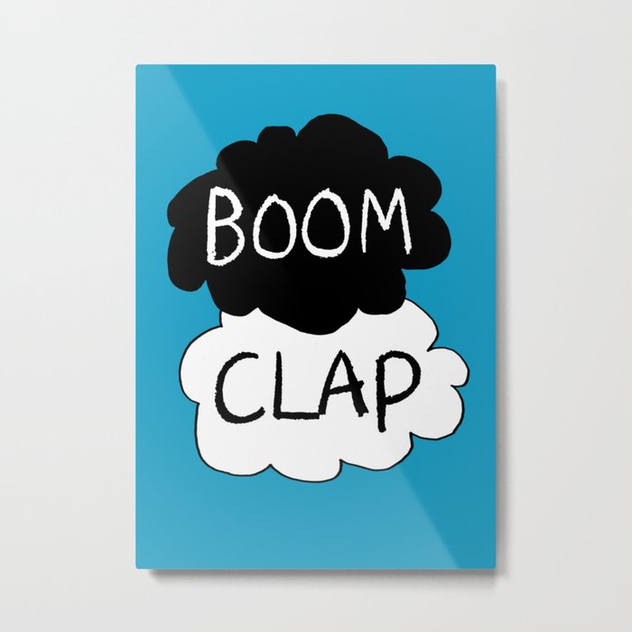 Boom Clap (the sound of my heart - TFIOS) Metal Print