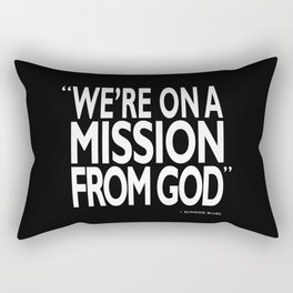 A Mission From God Rectangular Pillow