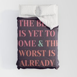enjoy the present! Comforters