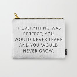 Queen Bey Quote - Perfect Growth Carry-All Pouch