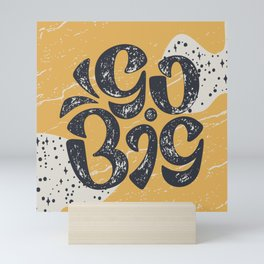 Go Big - Yellow Mini Art Print