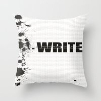 write Throw Pillows featuring Write by Valeri Kimbro