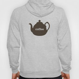 Coffee/Tea Hoody