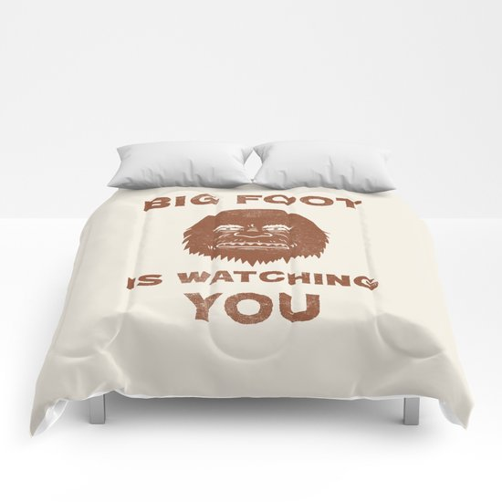 Big Foot Is Watching You Comforters