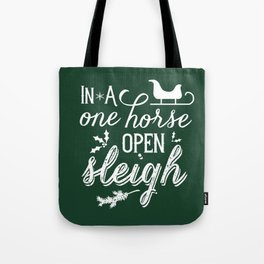One Horse Open Sleigh Tote Bag