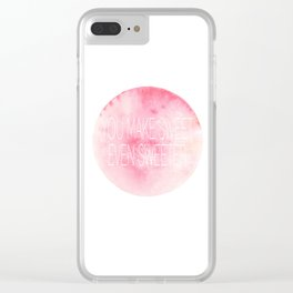 You make sweet even sweeter Clear iPhone Case