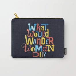 What Would WW Do? Carry-All Pouch