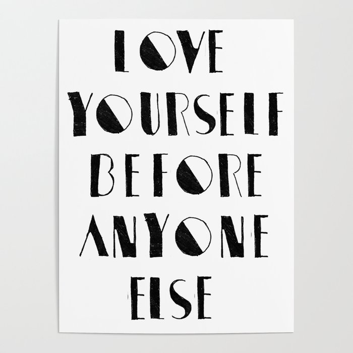 Love Yourself Before Anyone Else Poster