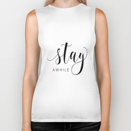 STAY AWHILE SIGN, Modern Art,Hand Lettering,Calligraphy Quote,Wedding Quote,Home Decor,Be Our Guest Biker Tank