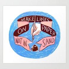 Make Lines Art Print