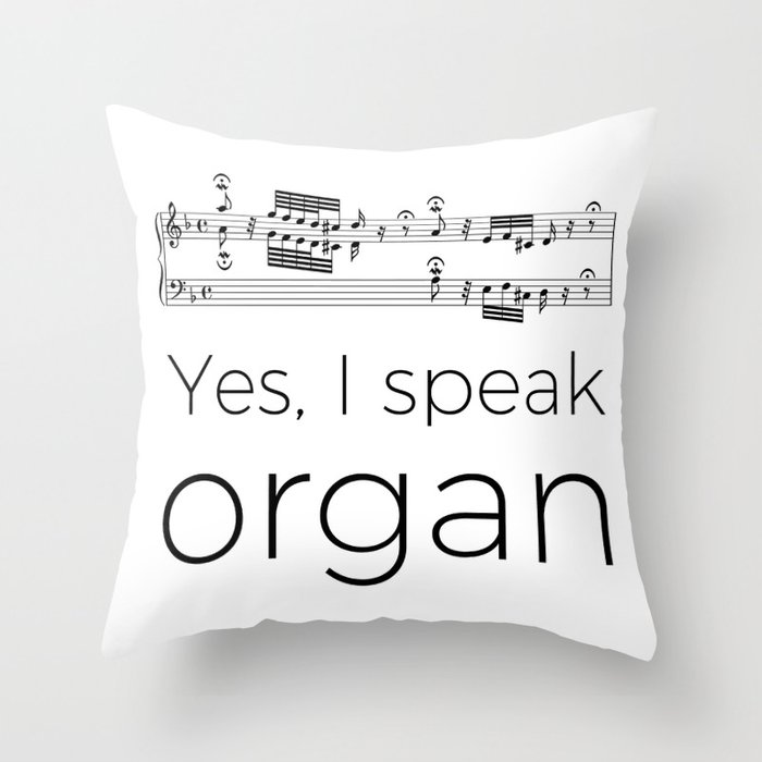 I speak organ Throw Pillow