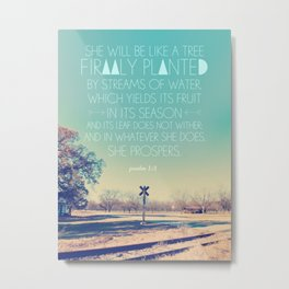Girl version: Psalm 1: 3 Metal Print