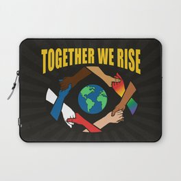 Together We Rise Laptop Sleeve