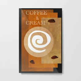 Coffee a la Creme Metal Print