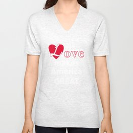 Love makes America great Unisex V-Neck