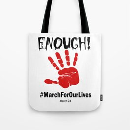 March For Our Lives to build safer communities Tote Bag