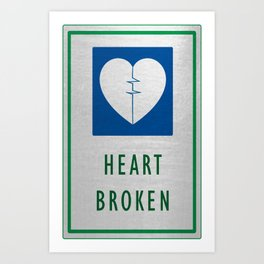 Heart Broken Art Print