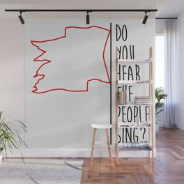 Do You hear The People Sing? - Red Flag? Wall Mural