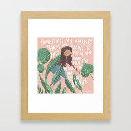 Dear Anxiety Framed Art Print
