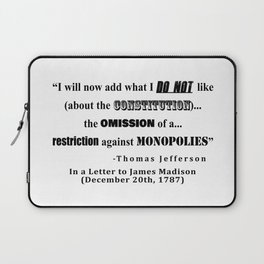 Restriction on Monopolies Thomas Jefferson Quote Laptop Sleeve