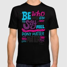 Be Who You Are... Black MEDIUM Mens Fitted Tee