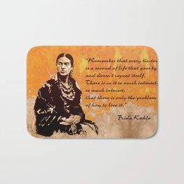 FRIDA KAHLO - the mistress of ARTs - quote Bath Mat