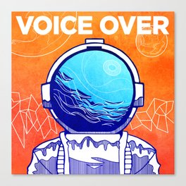 The Voice Over Canvas Print