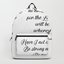 Joshua 1 9 #minimalism Backpack