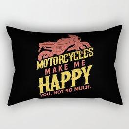 Motorcycles Make Me Happy Biker Gift Rectangular Pillow