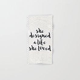 She Designed a Life She Loved Hand & Bath Towel
