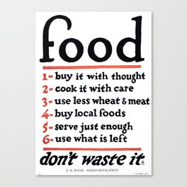 Don't Waste Food WWI World War I Poster Canvas Print