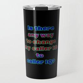 "Funny ""Caller ID"" Joke Travel Mug"