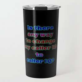 "Funny ""Caller ID"" Joke Travel Mug"