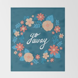 Floral Go Away Throw Blanket