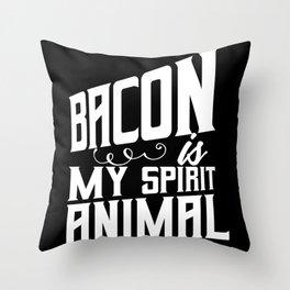 Bacon is my spirital Animal Throw Pillow